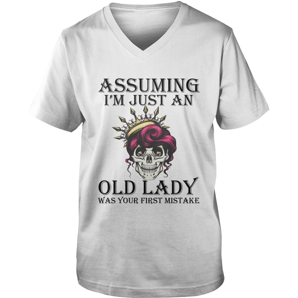 Queen skull assuming i'm just an old lady was your first mistake guy v-neck