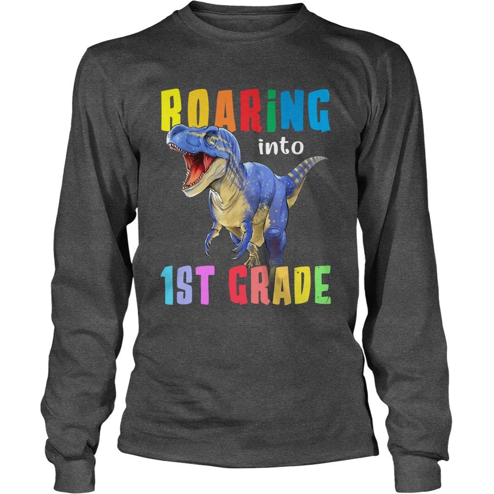 Roaring into 1st grade T-Rex dinosaur back to school longsleeve tee