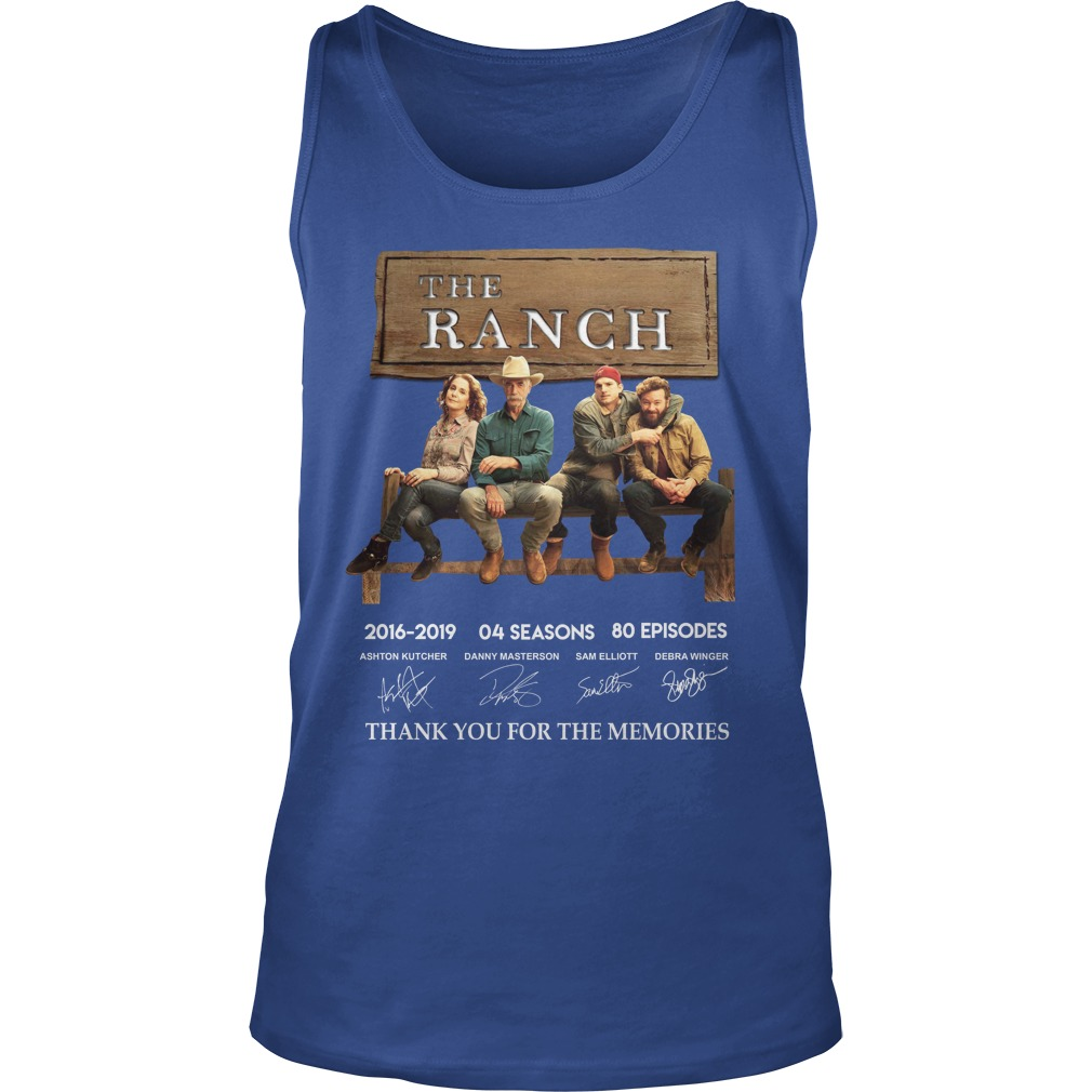 The Ranch 2016 2019 04 Seasons 80 Episodes Thank You For The Memories tank top
