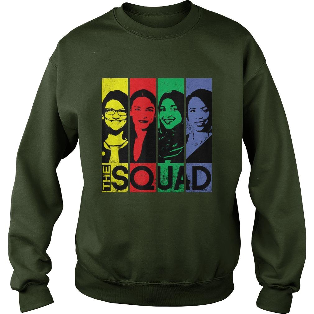 The Squad AOC Rashida Tlaib Omar Ilhan Ayanna sweatshirt