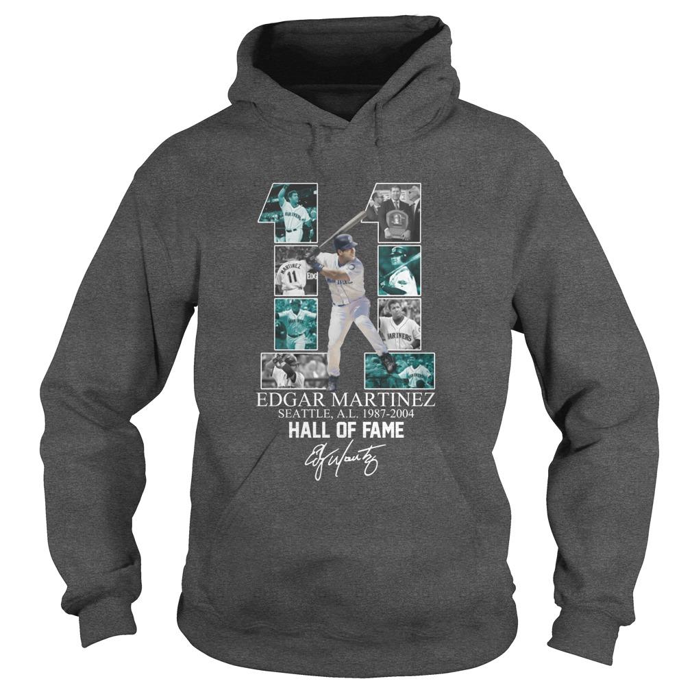 11 Edgar Martinez Seattle 1987-2004 Hall Of Fame signature hoodie