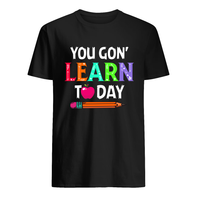 Apple Pencil you gon' learn today men's shirt
