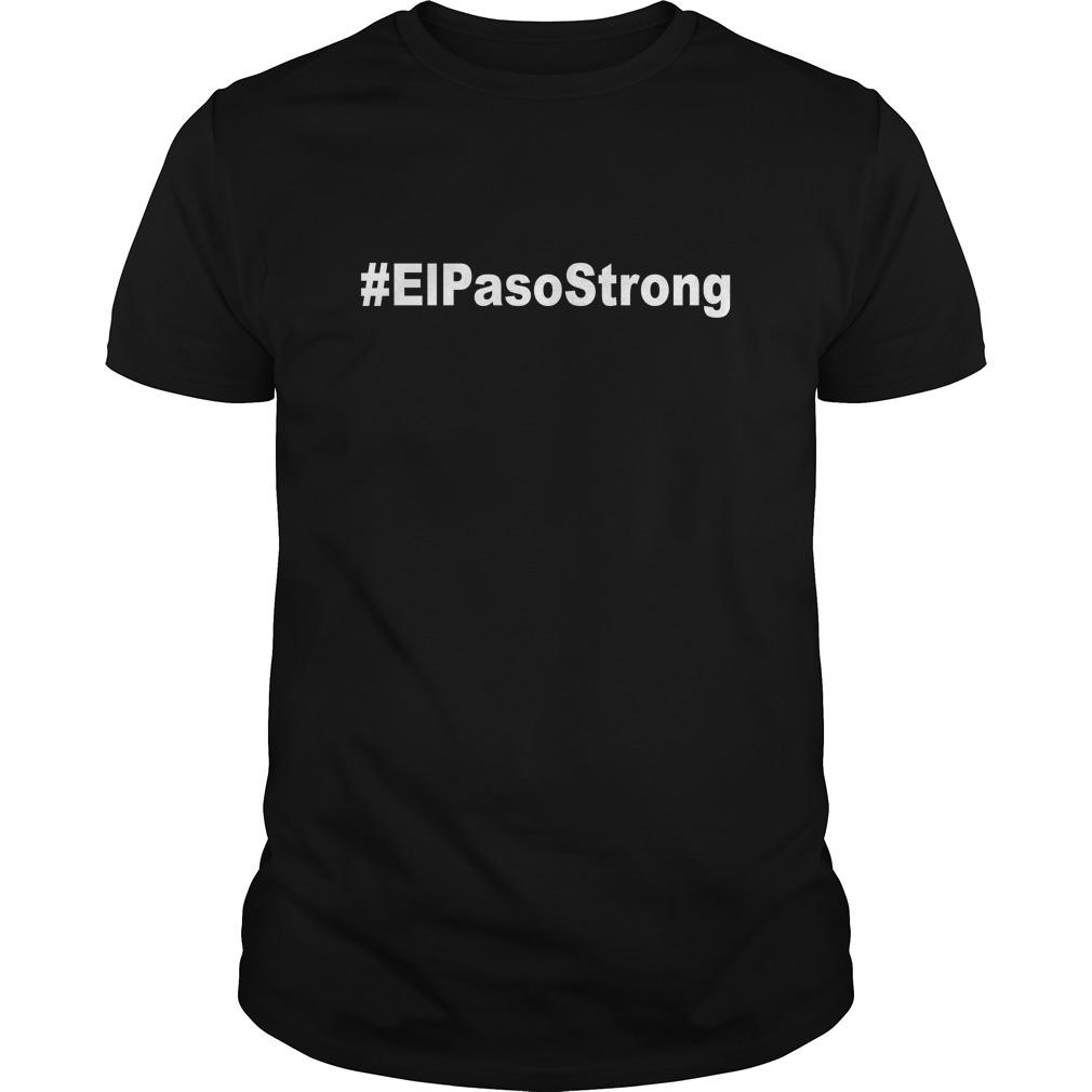 #EIPasoStrong guy shirt