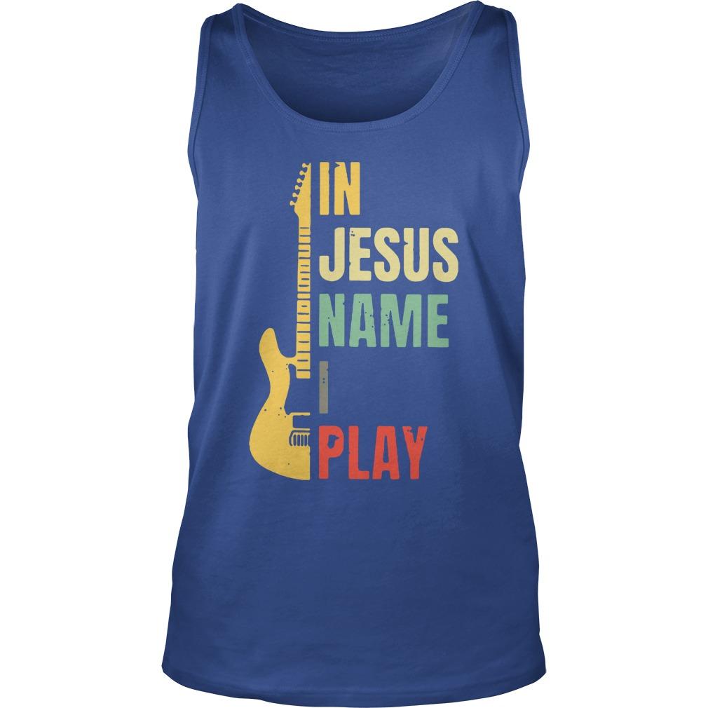 Electric guitar in Jesus name i play tank top
