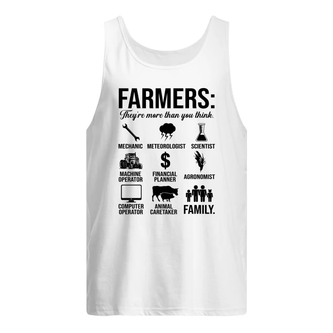 Farmers they're more than you think men's tank top