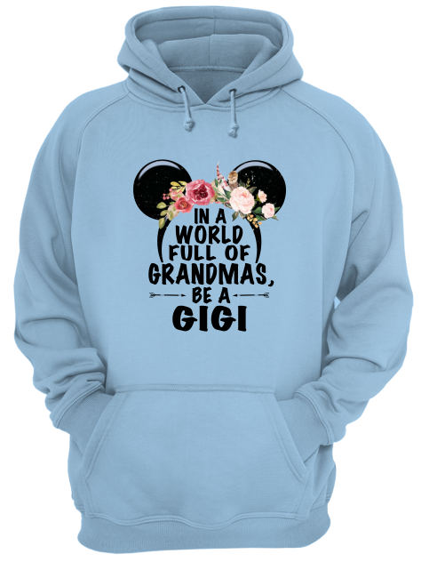 Floral Mickey Mouse in a world full of grandmas be a gigi hoodie