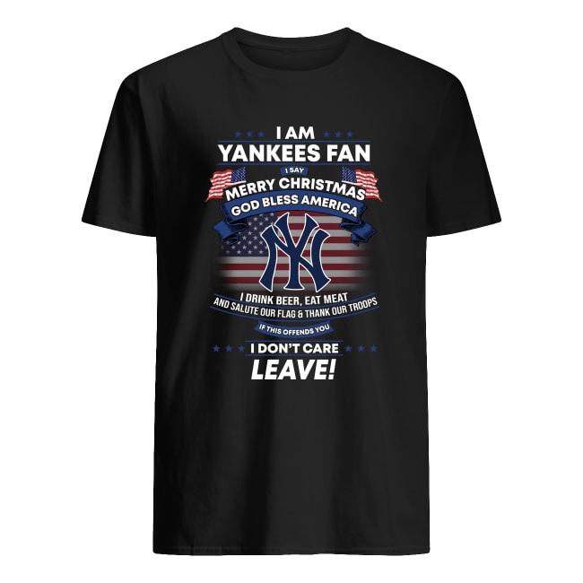 I am Yankees fan i say merry christmas God bless America men's shirt