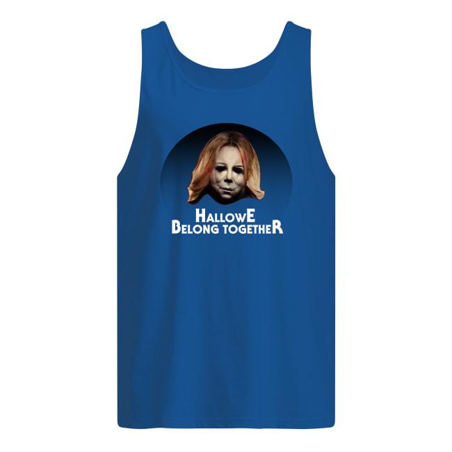 Michael Myers Hallowe belong together men's tank top