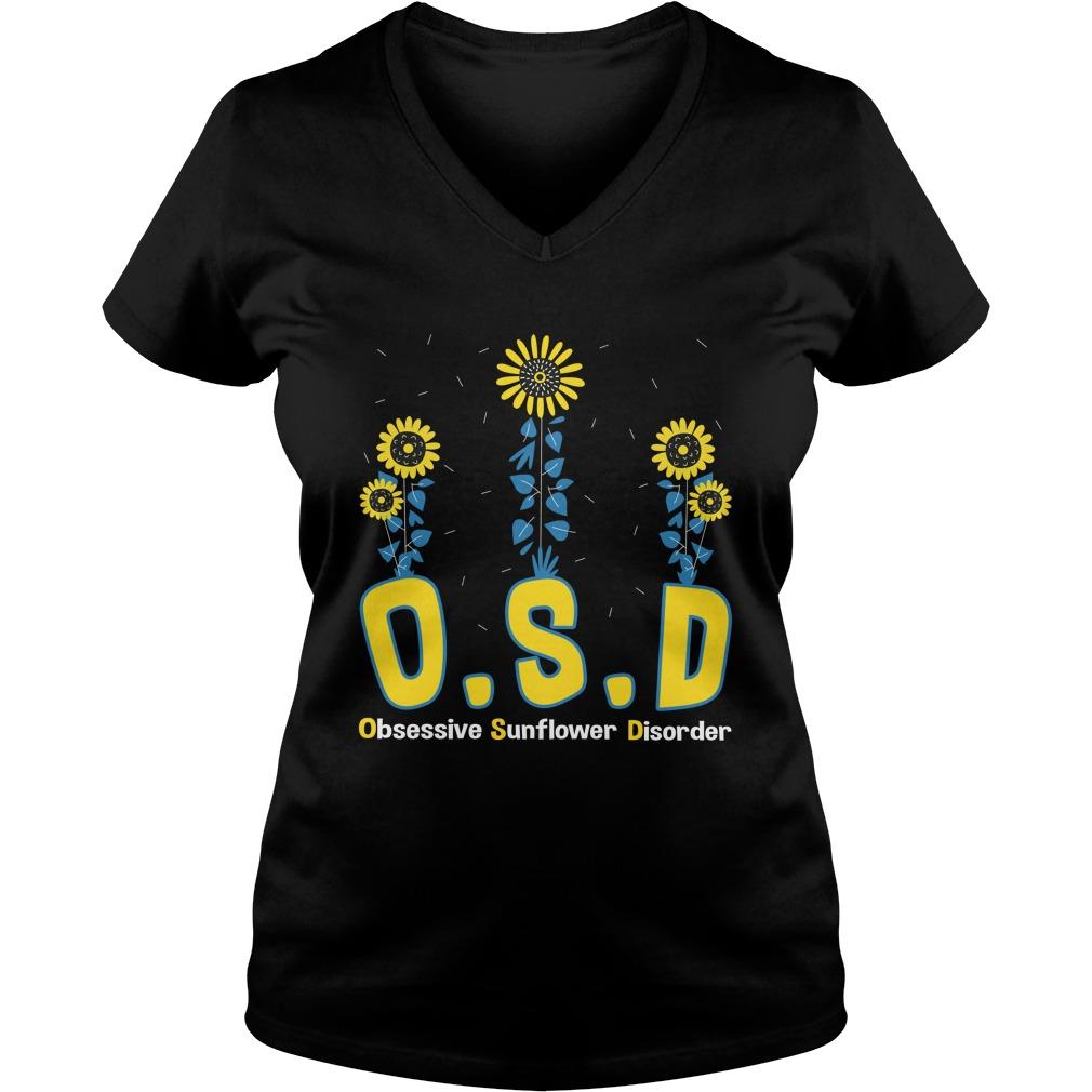 OSD obsessive sunflower disorder lady v-neck