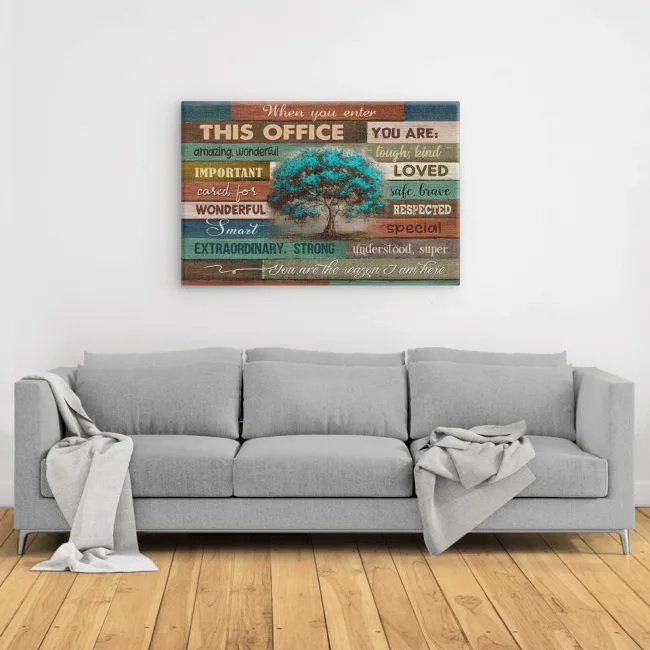 When you enter this office you are amazing poster