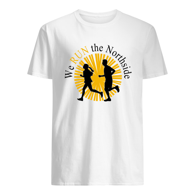 Boy and girl we run the northside men's shirt