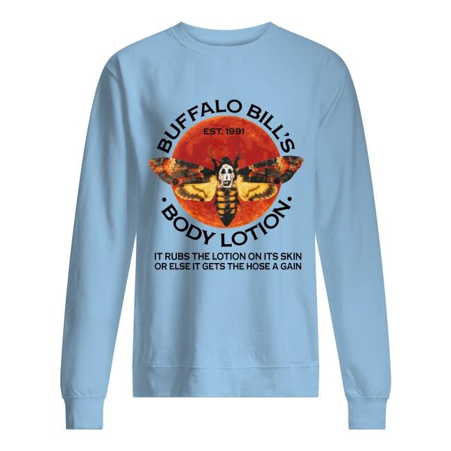 Buffalo Bill's EST.1991 body lotion it rubs the lotion on its skin sweater