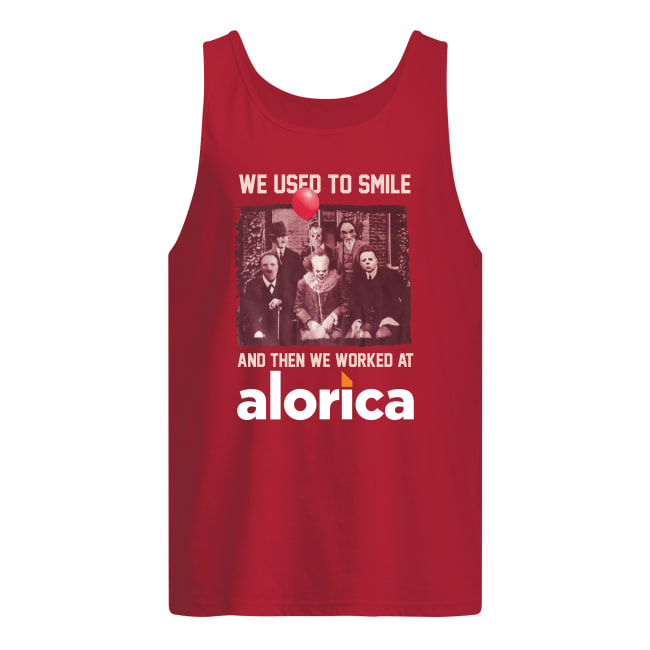 Horror movie characters we used to smile and then we worked at Alorica tank top