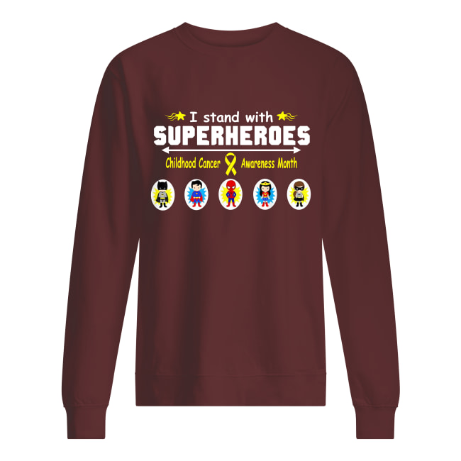 I stand with superheroes childhood cancer awareness month sweatshirt