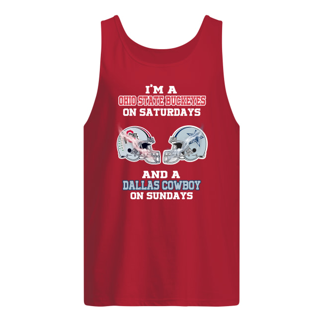 I'm a Ohio State Buckeyes on saturday and a Dallas Cowboy on sunday tank top
