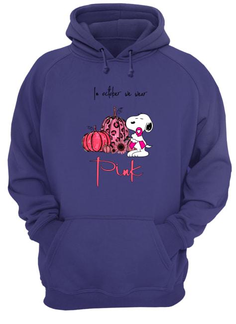 In october we wear pink Snoopy pumpkin breast cancer awareness hoodie