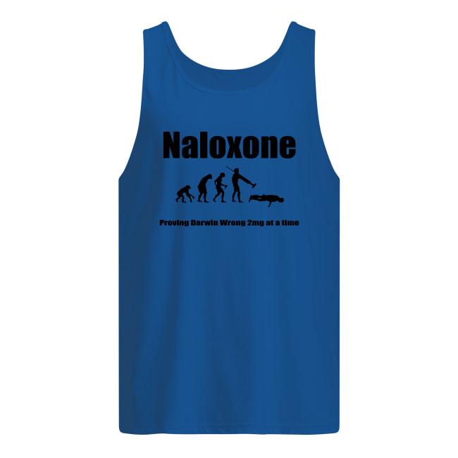 Naloxone proving darwin wrong 2mg at a time tank top