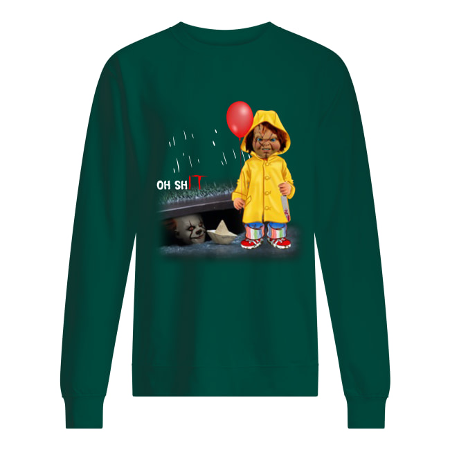 Oh shIT Chucky and Pennywise sweatshirt