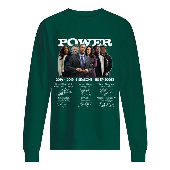 Power 2014 2019 6 seasons 50 episodes signature sweatshirt