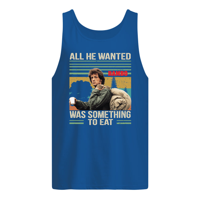 Rambo all he wanted was something to eat vintage tank top