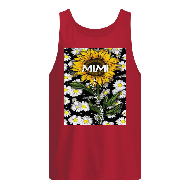 [NEW] Sunflower blessed to be called mimi shirt