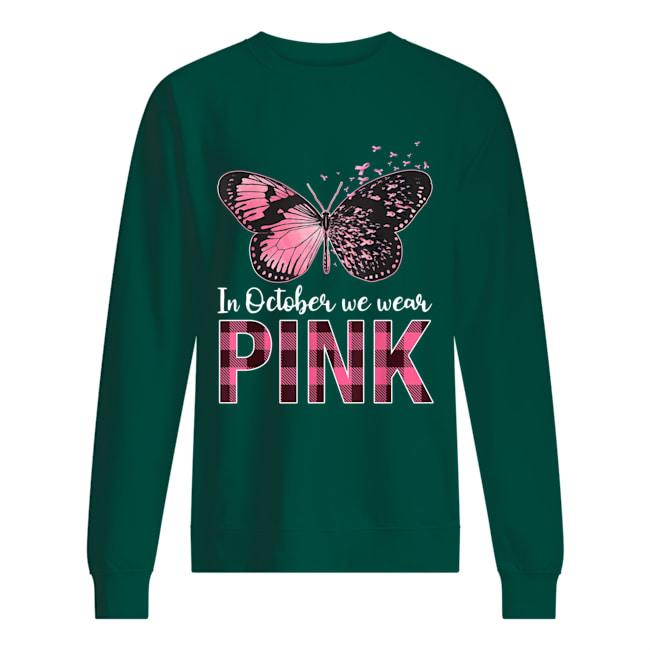 Butterfly in october we wear pink sweatshirt