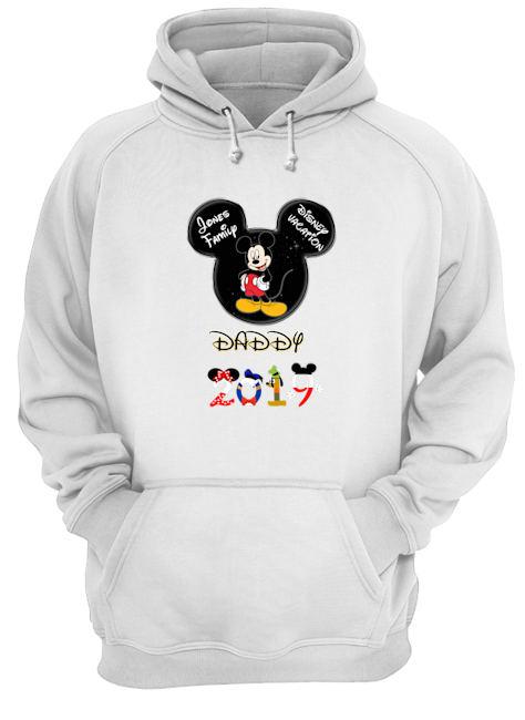 Daddy 2019 Jones family disney vacation hoodie