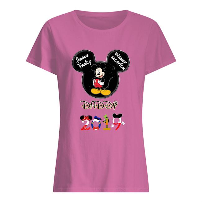 Daddy 2019 Jones family disney vacation womens shirt