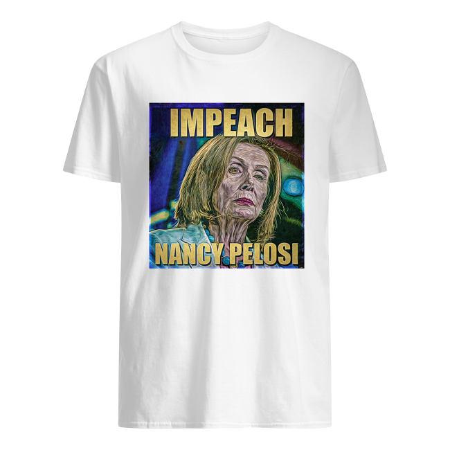 Impeach Nancy Pelosi men's shirt