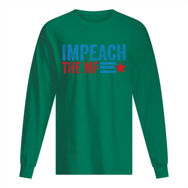 Impeach the MF long sleeved