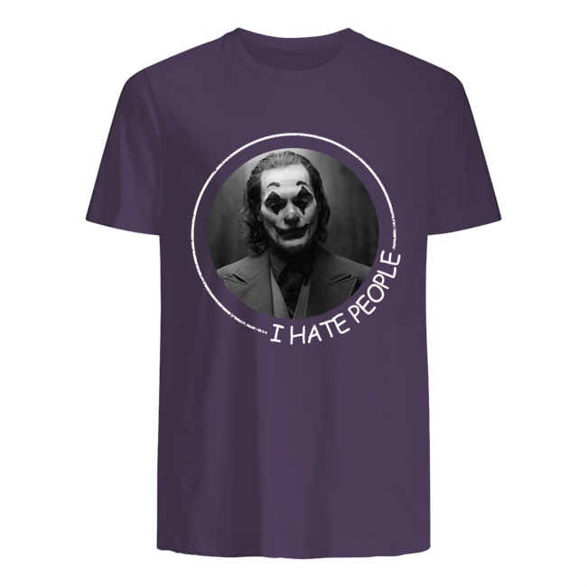 Joker Phoenix I hate people mens shirt