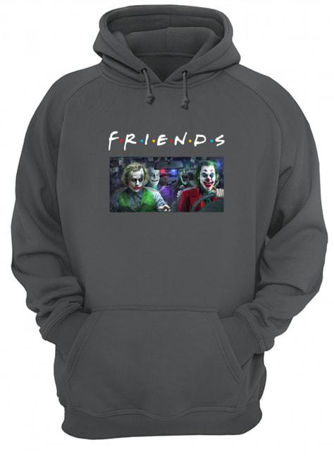Joker all versions friends tv show hoodie