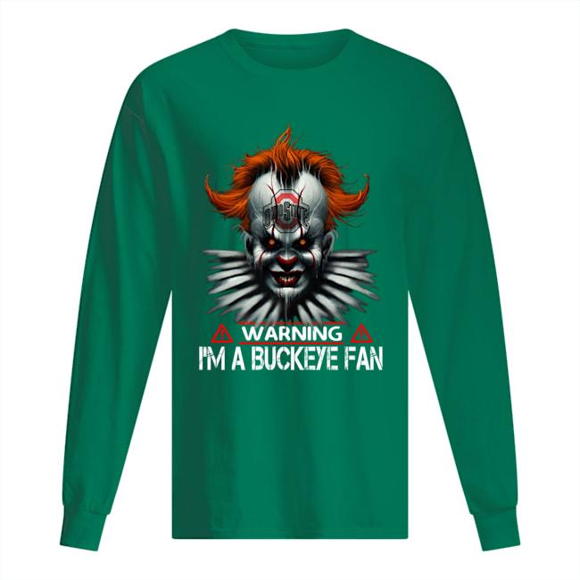 Pennywise Ohio state warning i'm a Buckeye fan long sleeved
