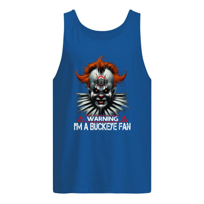 Pennywise Ohio state warning i'm a Buckeye fan tank top
