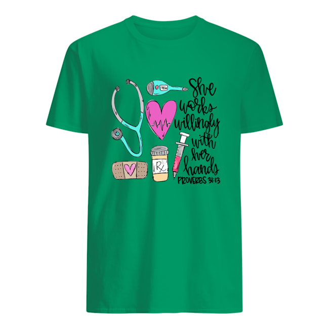 She works willingly with her hands mens shirt