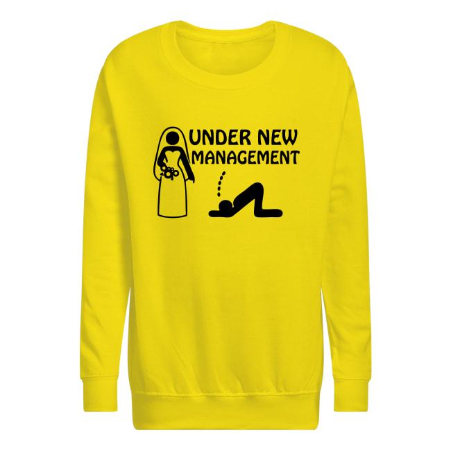 Wedding under new management sweatshirt
