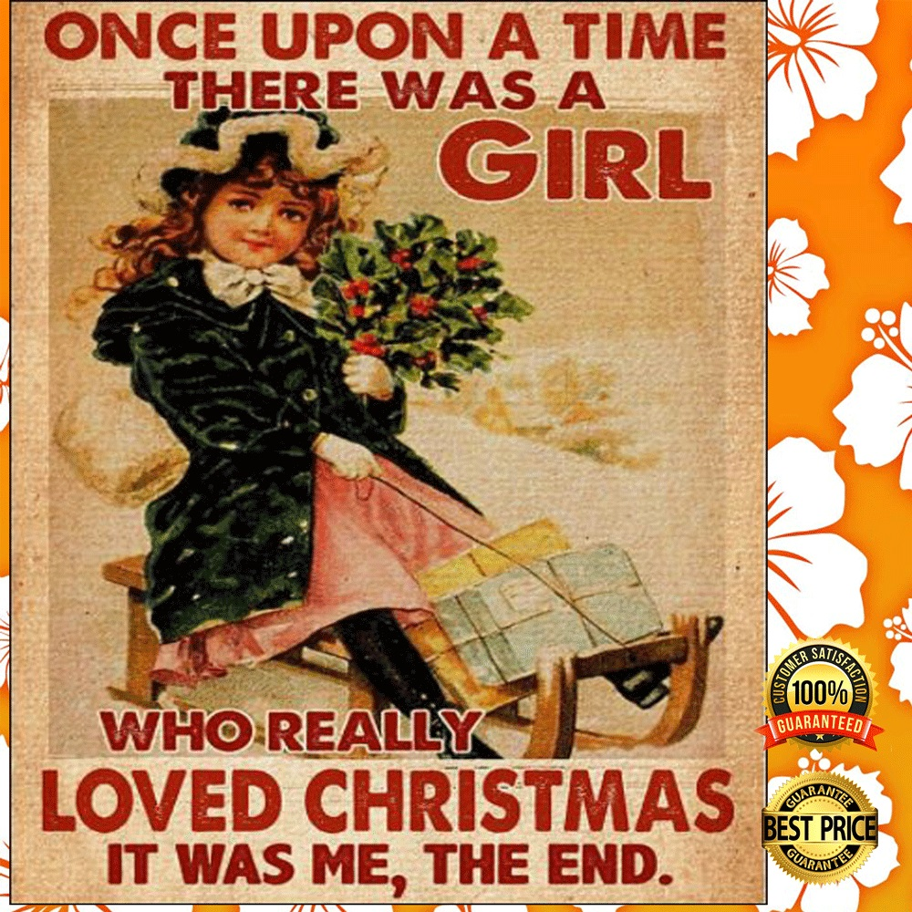 [Discount] one upon a time there was a girl who really loved christmas it was me the end poster